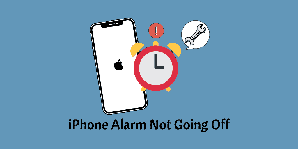 iPhone Alarm Not Going Off