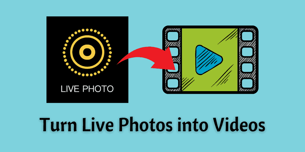 Turn Live Photos into Videos