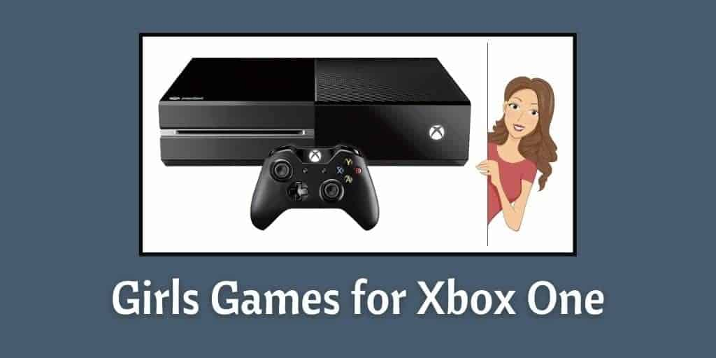 Girls Games for Xbox One