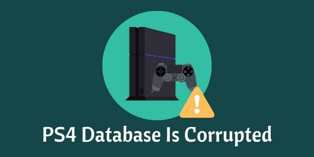 PS4 Database Is Corrupted