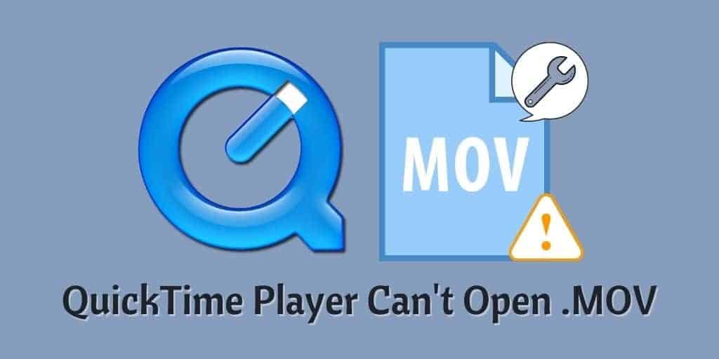 QuickTime Player Can't Open .MOV
